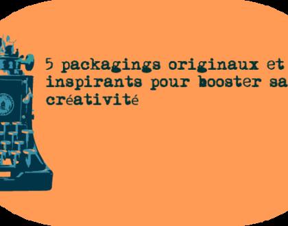5 packagings originaux et inspirants pour booster sa créativité