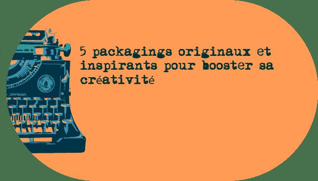 5 packagings originaux et inspirants pour booster sa cr ativit. Black Bedroom Furniture Sets. Home Design Ideas
