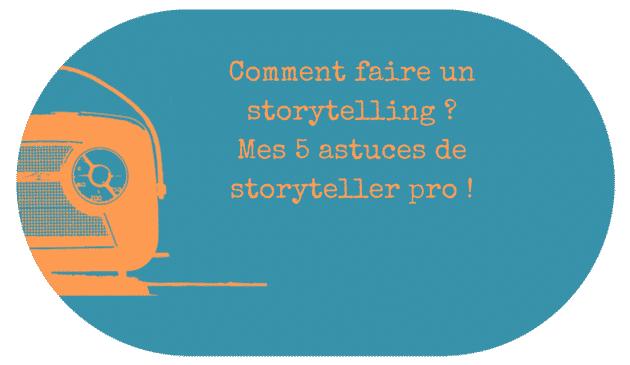 realiser-storytelling-astuces