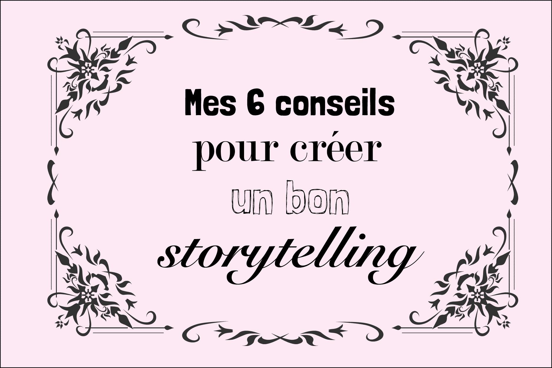 6-conseils-storytelling