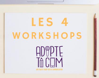 Les workshops Adopte Ta Com Grenoble