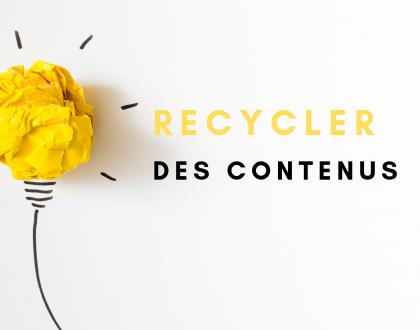 Comment recycler des contenus web Agence digitale Grenoble