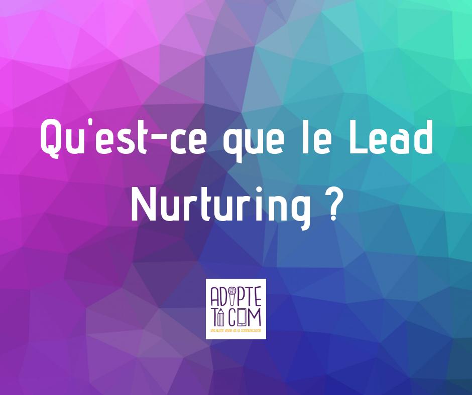 lead nurturing définition