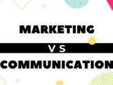 Communication vs marketing : quelle différence ?